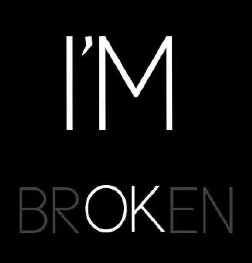 I'm Broken - 7Marketing